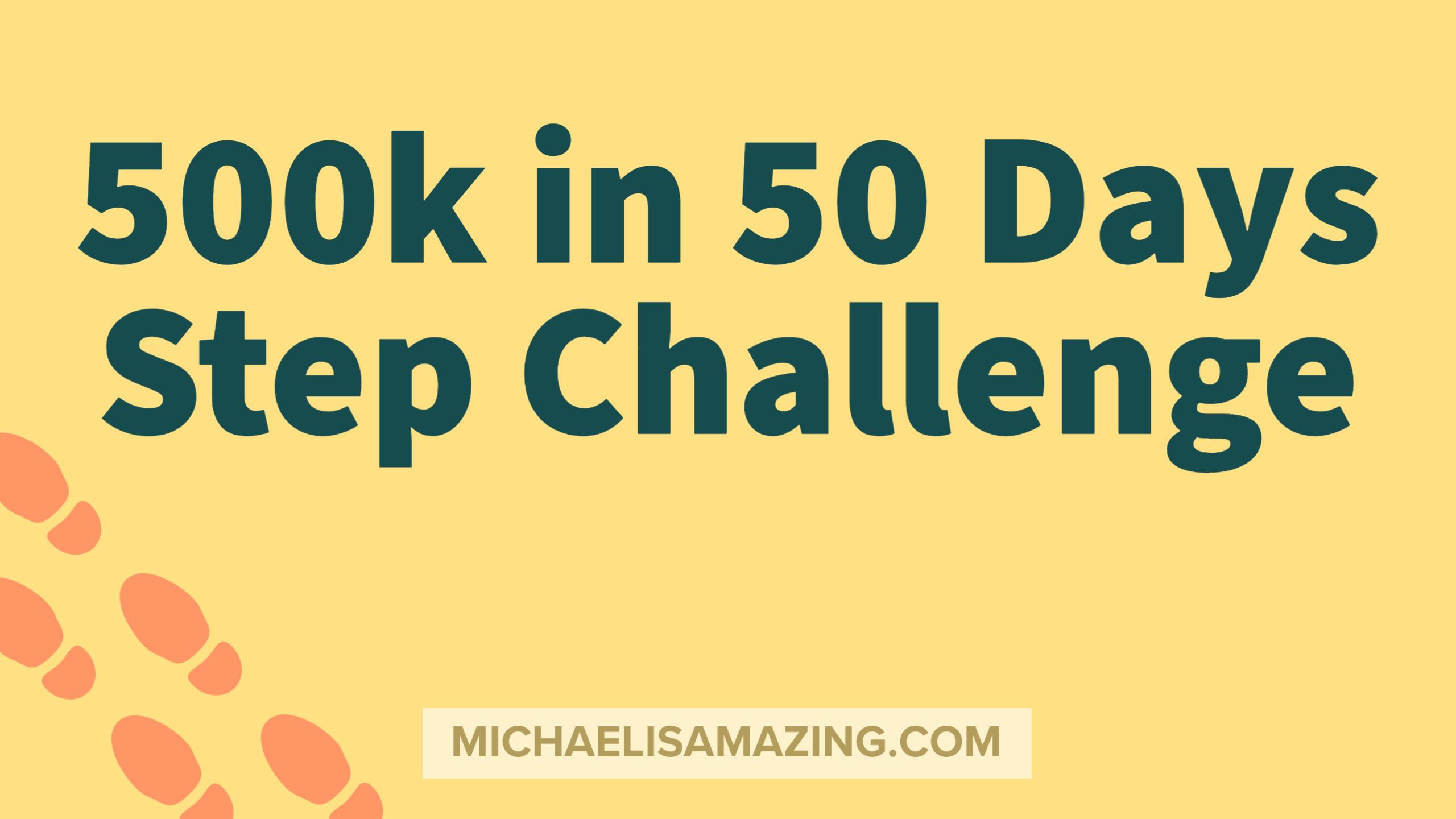500k in 50 Days Step Challenge